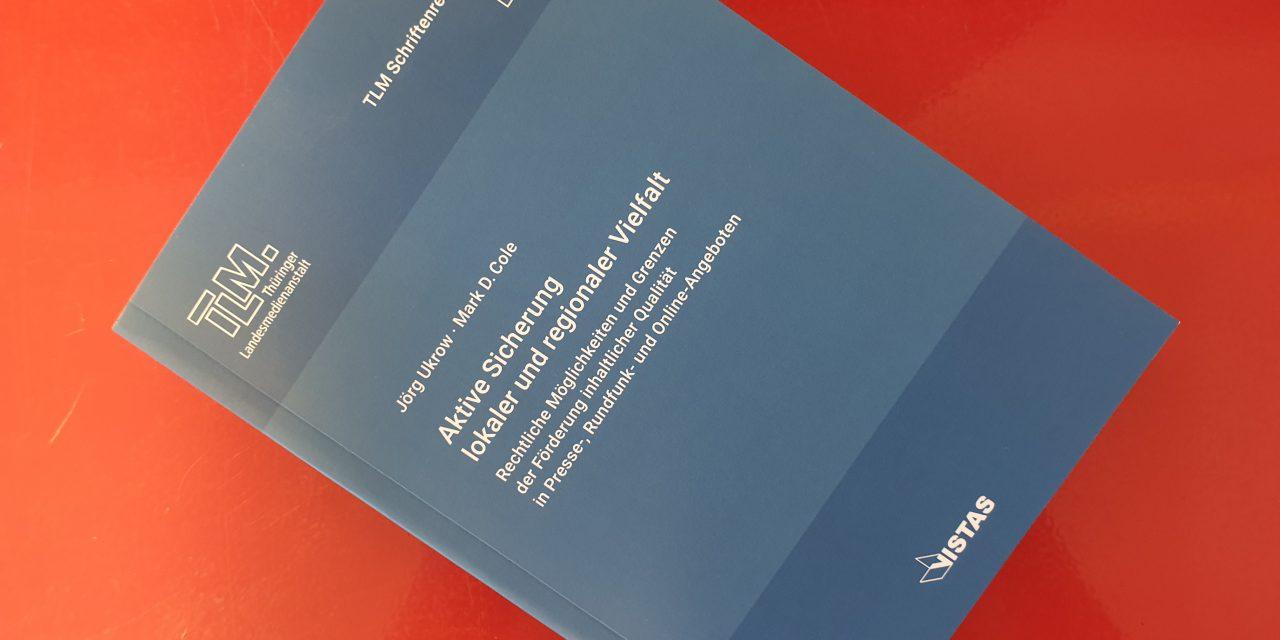 """Gutachten """"Aktive Sicherung lokaler und regionaler Medienvielfalt"""" veröffentlicht"""