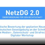 VoD und Tagungsbericht: NetzDG 2.0 – Überforderung für den Rechtsstaat