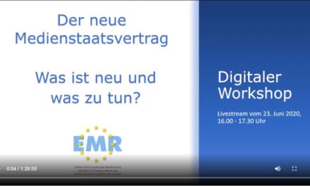 VoD und Tagungsbericht: Der neue Medienstaatsvertrag – digitaler Workshop vom 23. Juni 2020