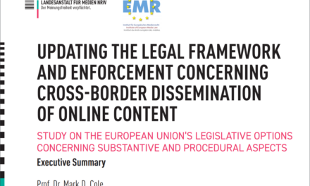 "Study presented: ""Updating the Legal Framework and Enforcement concerning cross-border Dissemination of Online Content"""