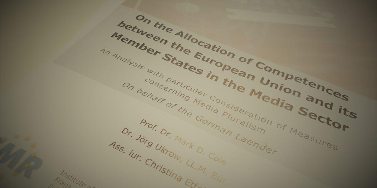 EMR-Gutachten zur Kompetenzverteilung zwischen der Europäischen Union und den Mitgliedstaaten im Mediensektor veröffentlicht