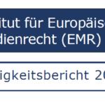 EMR Tätigkeitsbericht 2020 veröffentlicht